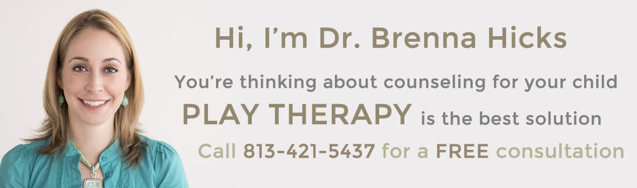 Brenna Hicks, PhD, RPT*, LMHC-S - Child Play Therapist and Parenting